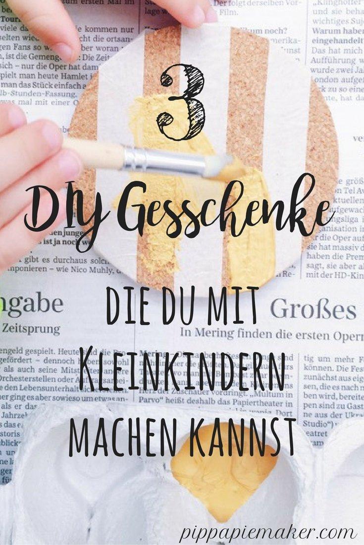 DIY Geschenke mit Kleinkindern machen by pippapiemaker.com