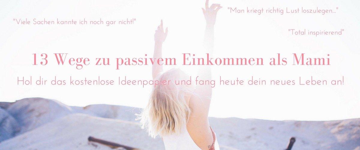 Passives Einkommen als Mami by pippapiemaker.com